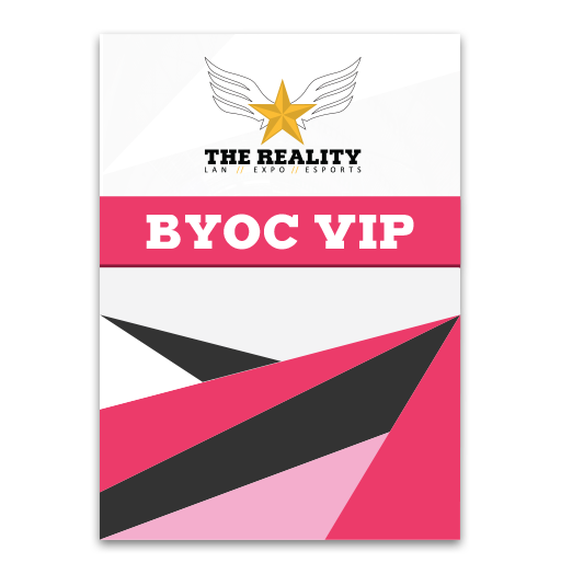 BYOC-VIP ticket The Reality XX